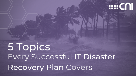 Disaster Recovery Plan Tips - Creative Network Innovations