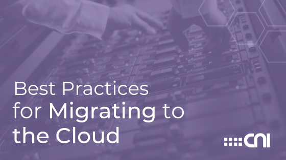 Best Practices for Cloud Migration - Blog Header Image - Creative Network Innovations
