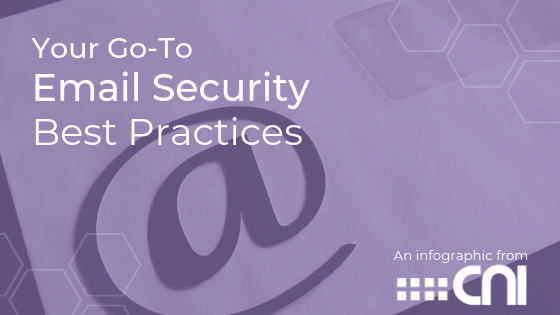 Email Security Best Practices - Creative Network Innovations - Blog Cover