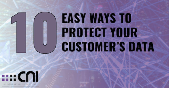 10 easy ways to protect your customer's data